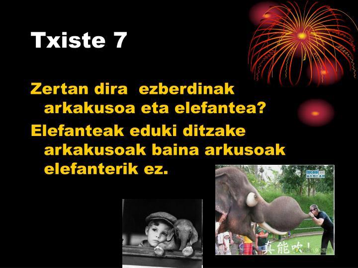 Txiste 7