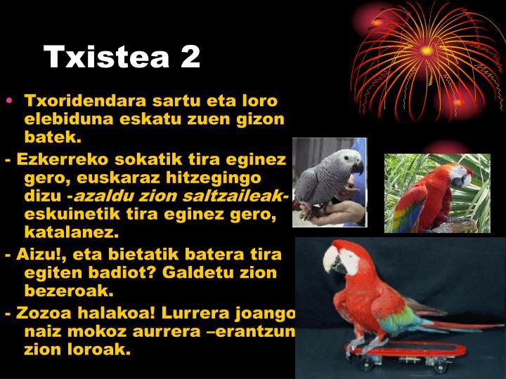 Txistea 2