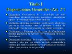 titulo i disposiciones generales art 2