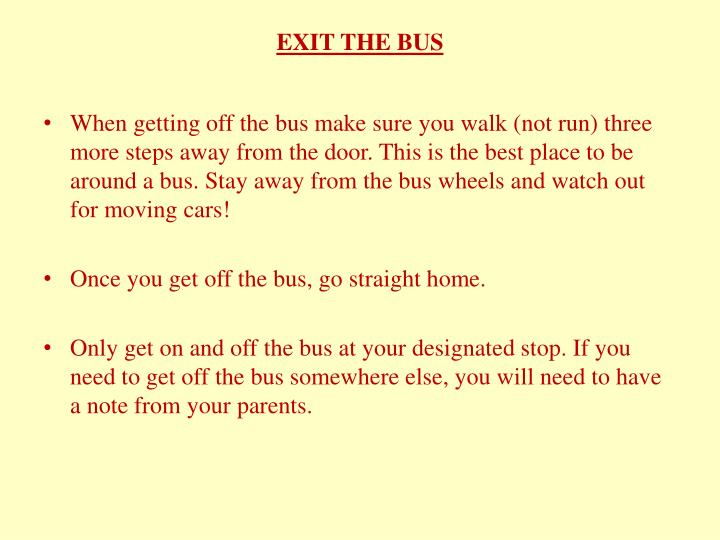 EXIT THE BUS