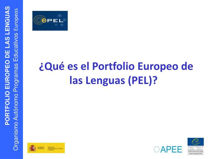 ¿Qué es el Portfolio Europeo de las Lenguas (PEL)?