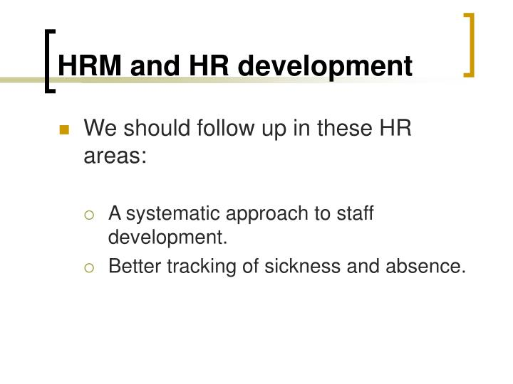 HRM and HR development