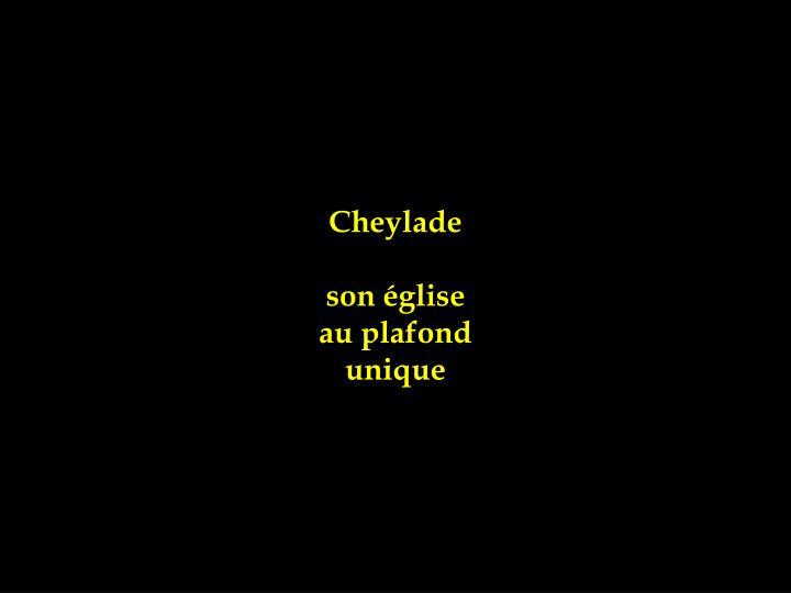 Cheylade