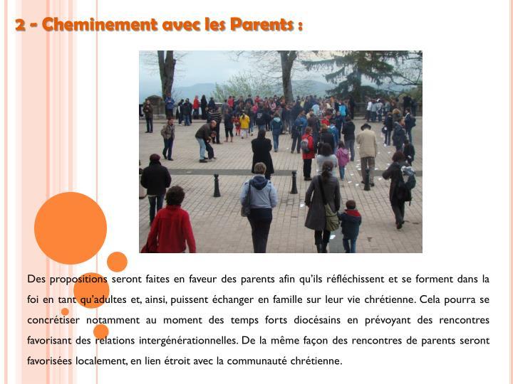 2 - Cheminement avec les Parents: