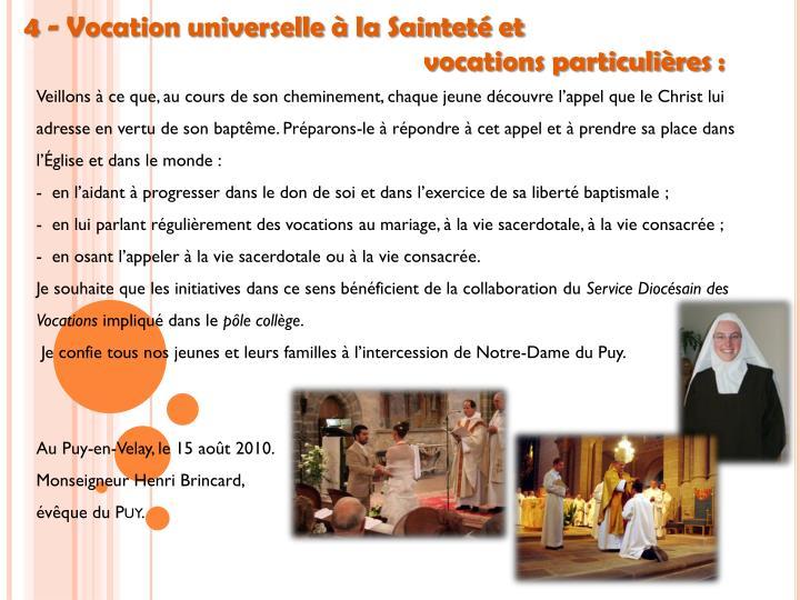 4 - Vocation universelle à la Sainteté et
