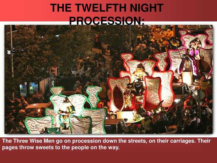 THE TWELFTH NIGHT PROCESSION: