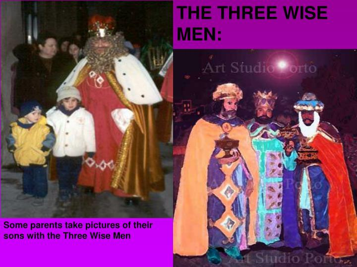 THE THREE WISE MEN:
