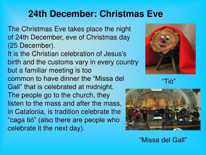 24th December: Christmas Eve