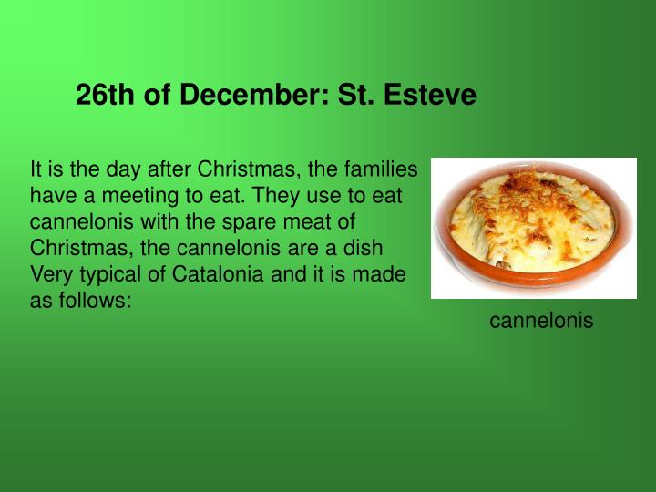 26th of December: St. Esteve