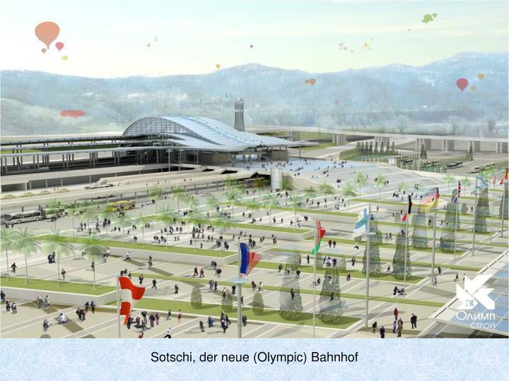 Sotschi, der neue (Olympic) Bahnhof