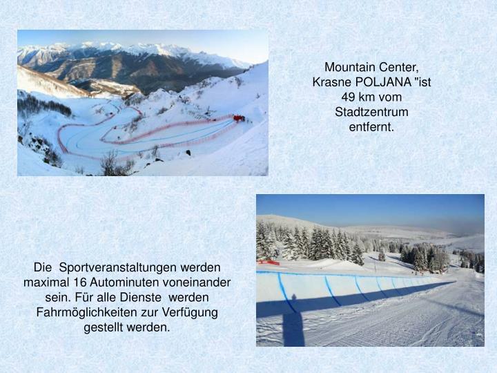 "Mountain Center, Krasne POLJANA ""ist 49 km vom Stadtzentrum entfernt."