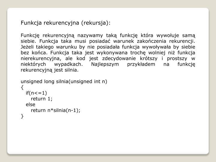 Funkcja rekurencyjna (rekursja):