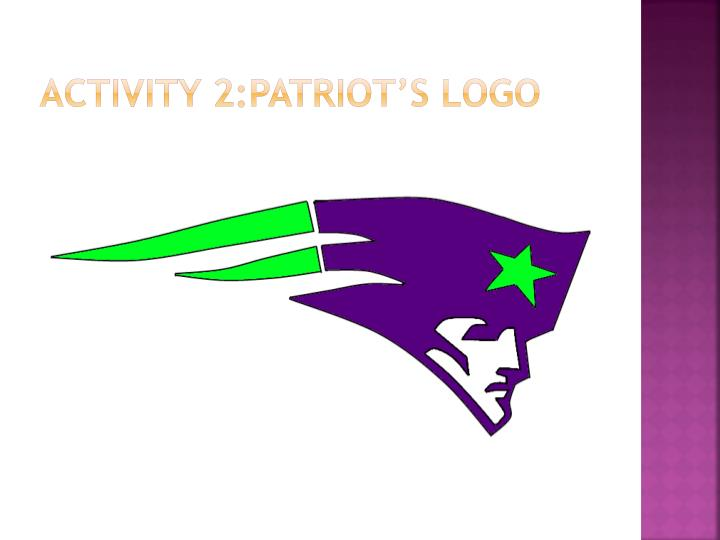 Activity 2:Patriot's logo