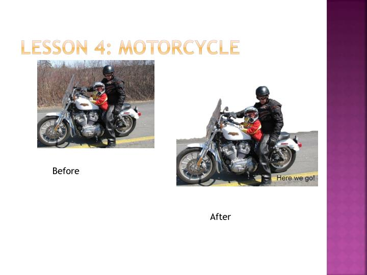 Lesson 4: Motorcycle