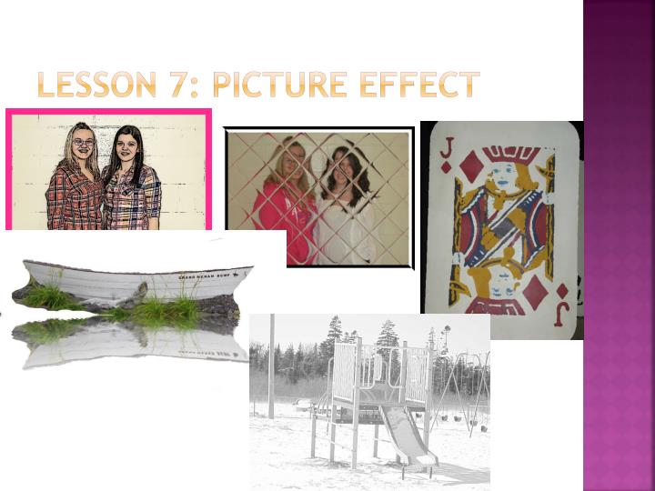 Lesson 7: Picture Effect