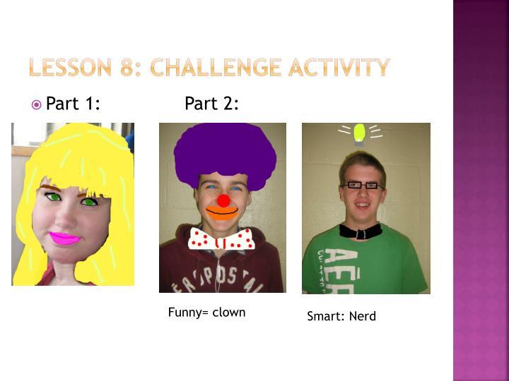 Lesson 8: Challenge Activity