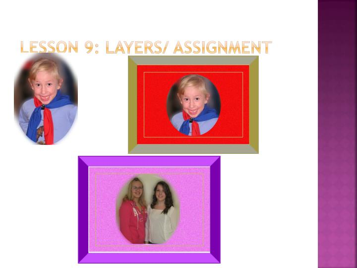 Lesson 9: Layers/ Assignment