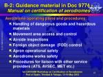 b 2 guidance material in doc 9774 manual on certification of aerodromes10