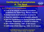 certification of aerodromes a the need