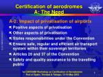 certification of aerodromes a the need1