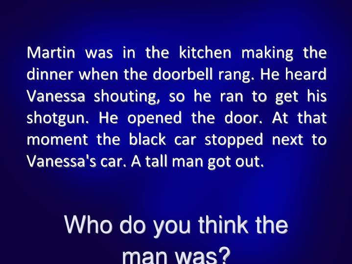 Martin was