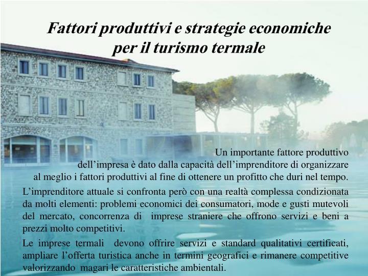 Fattori produttivi e strategie economiche per il turismo termale