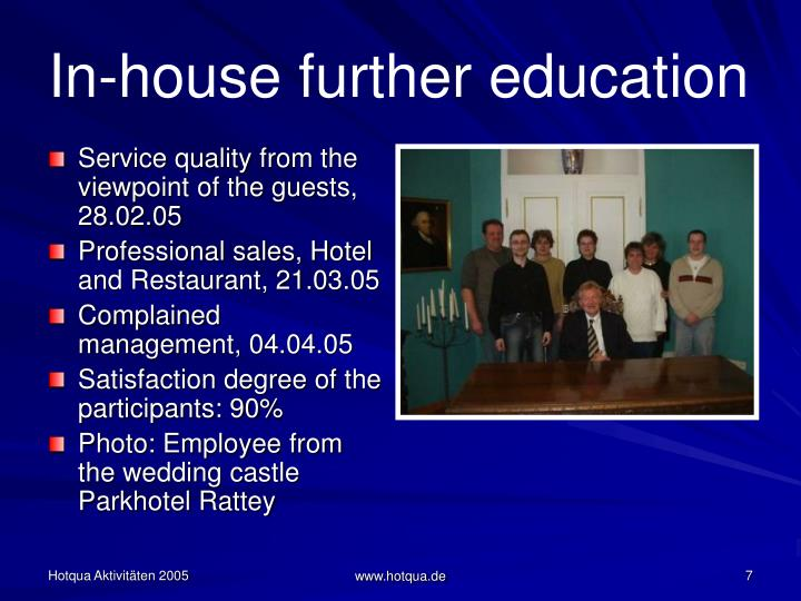 In-house further education