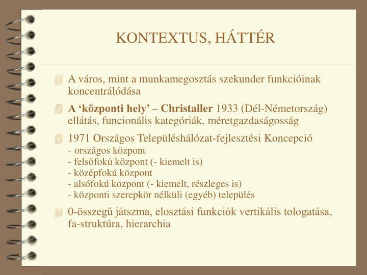 KONTEXTUS, HÁTTÉR