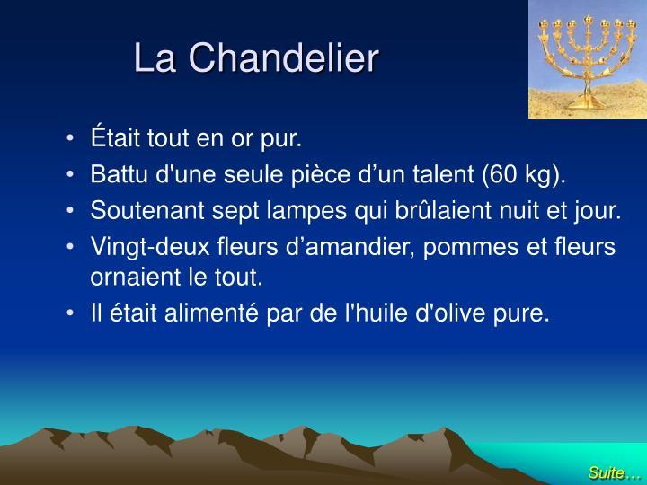 La Chandelier