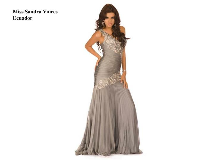 Miss Sandra Vinces