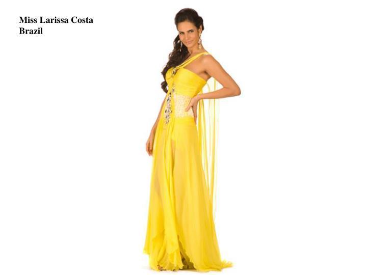 Miss Larissa Costa
