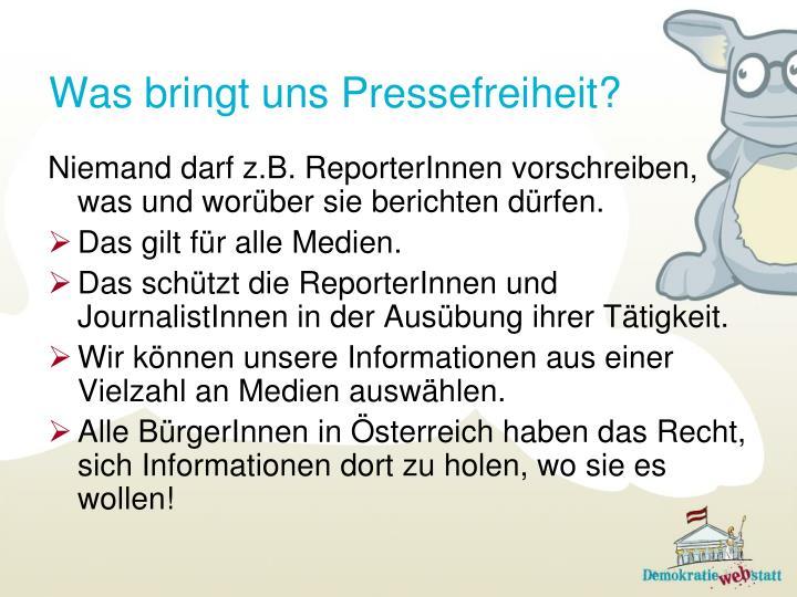 Was bringt uns Pressefreiheit?
