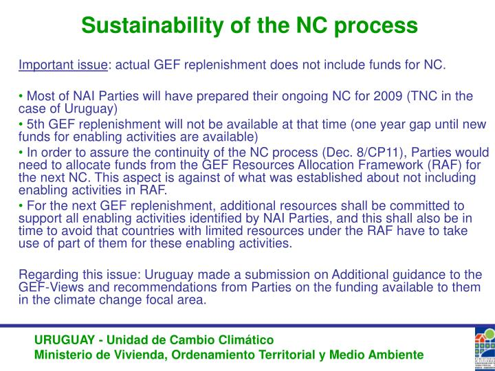 Sustainability of the NC process