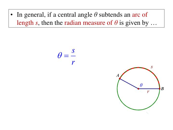In general, if a central angle