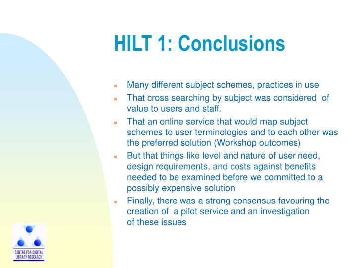 HILT 1: Conclusions