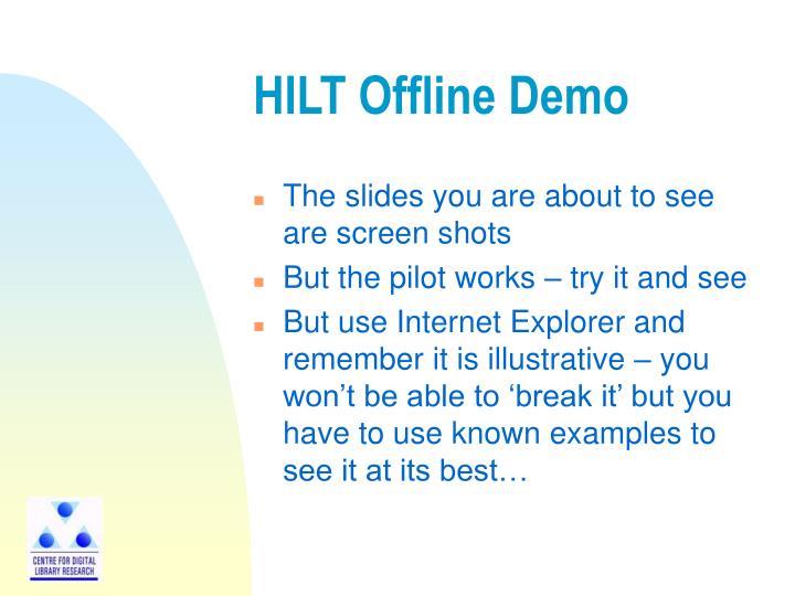 HILT Offline Demo