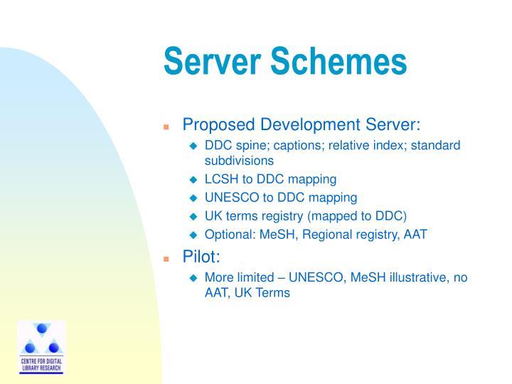 Server Schemes