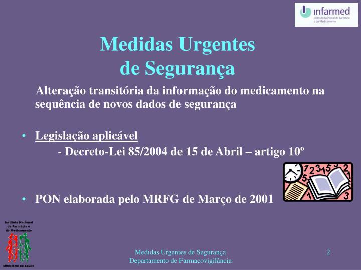 Alteração transitória da informação do medicamento na sequência de novos dados de segurança