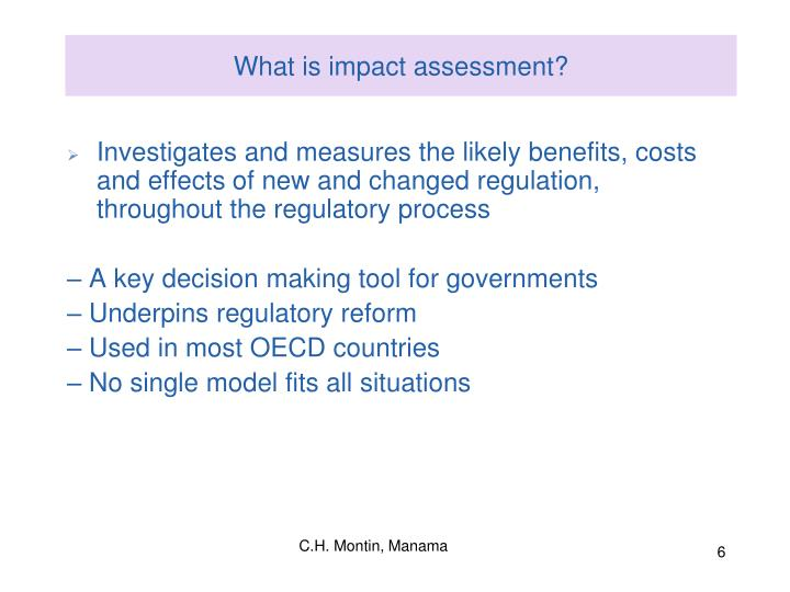 What is impact assessment?