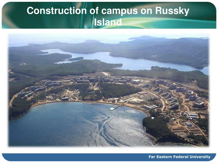 Construction of campus on Russky Island