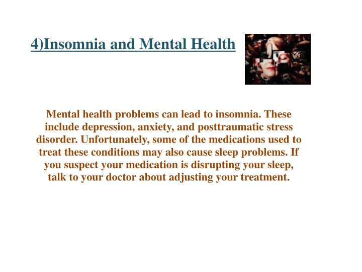 4)Insomnia and Mental Health