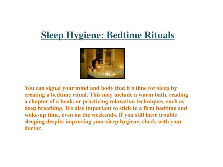 Sleep Hygiene: Bedtime Rituals