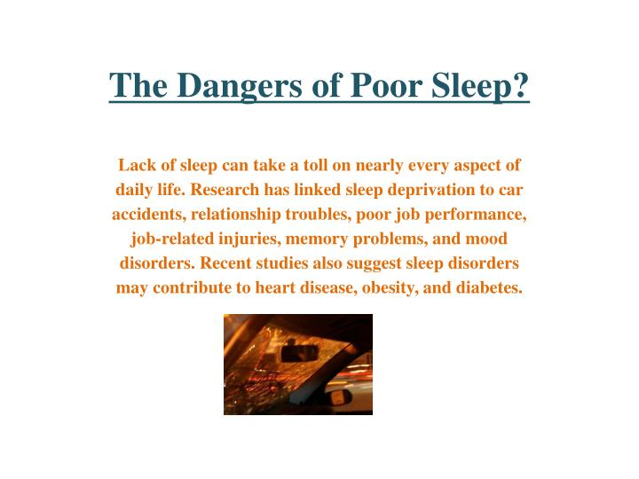 The dangers of poor sleep