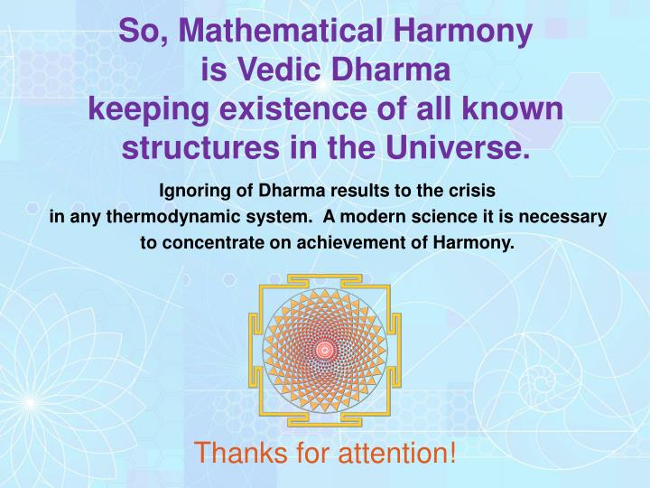 So, Mathematical Harmony