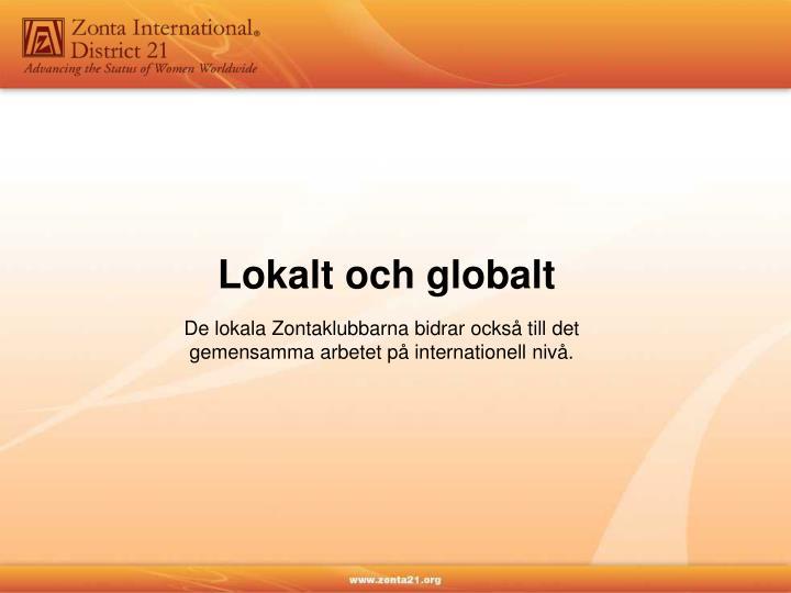 Lokalt och globalt