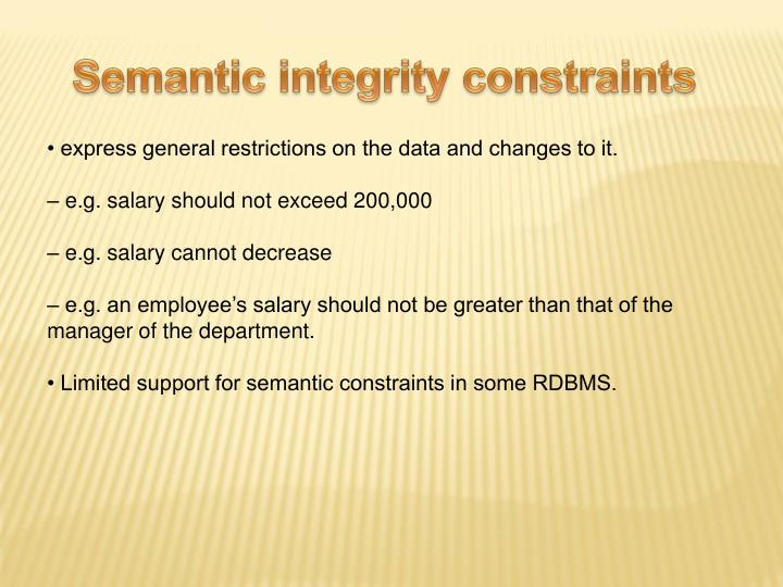 Semantic integrity constraints