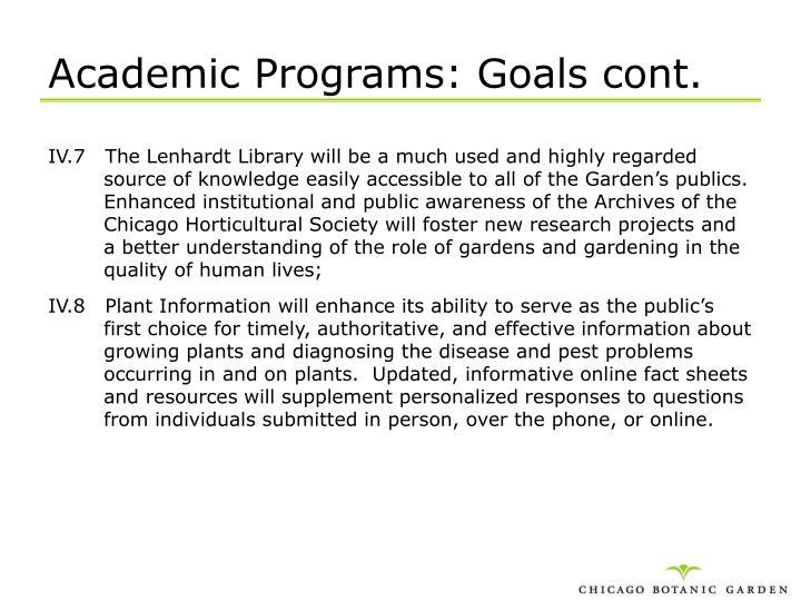 Academic Programs: Goals cont.
