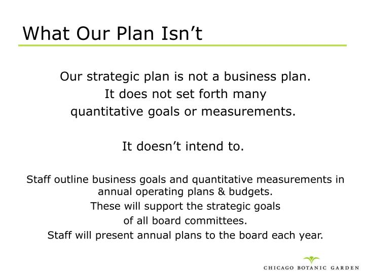 What Our Plan Isn't