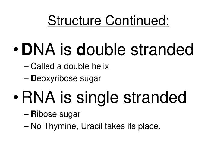 Structure Continued:
