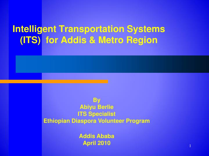 Intelligent transportation systems its for addis metro region